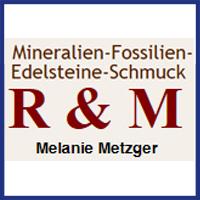 Mineralien Fossilien Edelsteine R&M Miltenberg